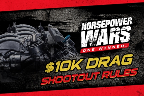 HP Wars $10K Drag Shootout Preliminary Rules & Application Released